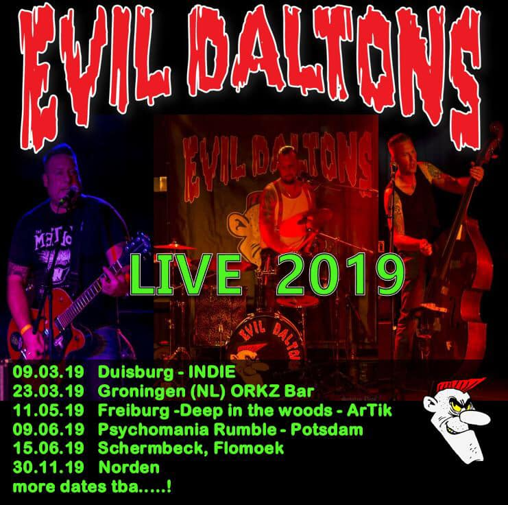 live dates for 2019 evil daltons
